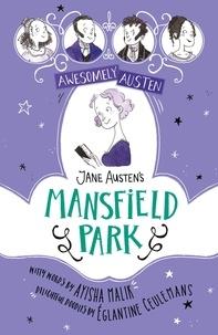 Eglantine Ceulemans et Ayisha Malik - Jane Austen's Mansfield Park.