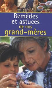 Histoiresdenlire.be Remèdes et Astuces de nos Grands-mères Image