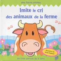 Eglantine Thorne - Imite le cri des animaux de la ferme - Un livre enrichi de 5 sons.