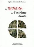 Eglise réformée de France - La tentation de l'extrême droite.