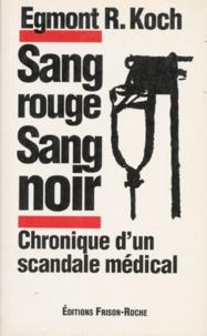 Accentsonline.fr SANG ROUGE SANG NOIR. Chronique d'un scandale médical Image