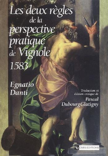 Egnatio Danti - Les Deux Règles de la perspective pratique de Vignole 1583.