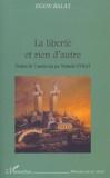 Egon Balas - La liberté et rien d'autre.