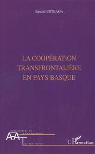 Eguzki Urteaga - La coopération transfrontalière en pays basque.