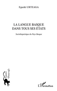 Eguzki Urteaga - La langue basque dans tous ses états - Sociolinguistique du Pays Basque.
