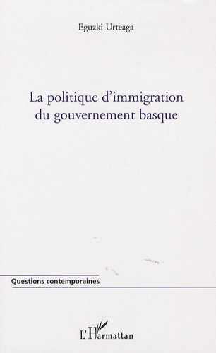Eguzki Urteaga - La politique d'immigration du gouvernement basque.