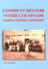 EGV Editions - Comment réussir votre cousinade - Cousins, cousines, cousinons !.