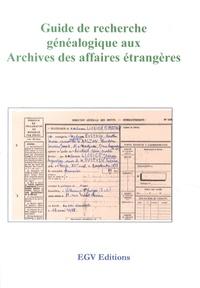 EGV Editions - Guide de recherche aux archives des affaires étrangères.