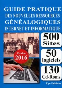 EGV Editions - Guide pratique des nouvelles ressources généalogiques internet et informatique.