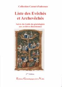 EGV Editions - Liste des évêchés et archevêchés - Suivie du Guide du généalogiste aux archives diocésiennes.