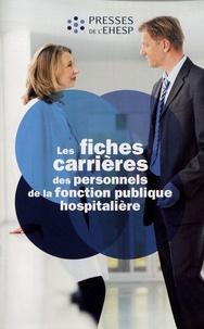 Les fiches carrières des personnels de la fonction publique hospitalière -  EHESP |