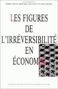 EHESS - Les figures de l'irréversibilité en économie - [colloque international, Paris, juin 1989.