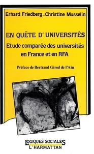 Ehrard Friedberg et Christine Musselin - En quête d'universités - Étude comparée des universités en France et en RFA.