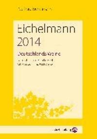 Eichelmann 2014 Deutschlands Weine - Das unabhängige Standardwerk. 940 Weingüter und 8850 Weine.
