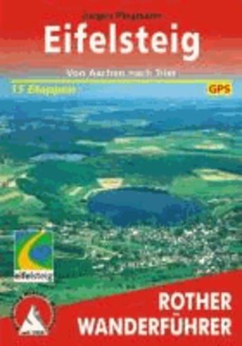 Eifelsteig - Von Aachen nach Trier. 15 Etappen. Mit GPS-Tracks.