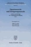 Eigentumsrecht und Enteignungsunrecht - Analysen und Beiträge zur Vergangenheitsbewältigung, Teil 3.