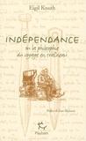 Eigil Knuth - Indépendance - Ou la philosophie du voyage en traîneau, édition français-groenlandais-inuktitut-russe.