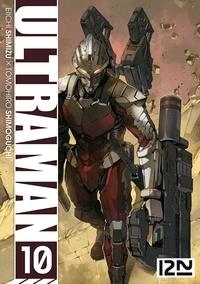 Eiichi Shimizu et Tomohiro Shimoguchi - Ultraman Tome 10 : .