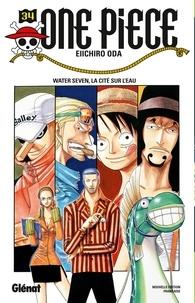 Télécharger un ebook à partir de google books mac os One Piece - Édition originale - Tome 34  - Water seven, la cité sur l'eau