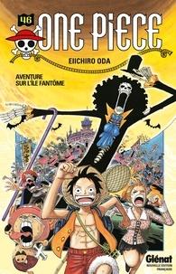 Téléchargement gratuit du livre ipod One Piece - Édition originale - Tome 46  - Aventure sur l'île fantôme 9782331026027 en francais par Eiichiro Oda RTF PDB iBook