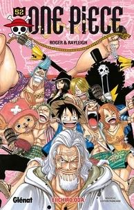 Livres téléchargeables gratuitement en ligne One Piece - Édition originale - Tome 52  - Roger & Rayleigh iBook MOBI en francais par Eiichiro Oda