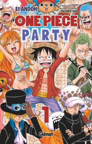 Eiichirô Oda et Ei Andoh - One Piece Party - Tome 01.