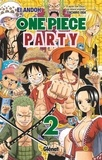 Eiichirô Oda et Ei Andoh - One Piece Party - Tome 02.