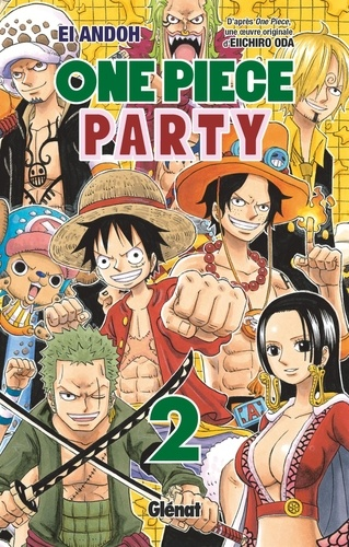 Eiichirô Oda et Ei Andoh - One Piece Party - Tome 02.