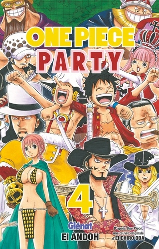 Eiichirô Oda et Ei Andoh - One Piece Party - Tome 04.