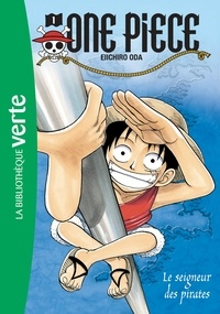 Eiichirô Oda - One Piece Tome 1 : Le seigneur des pirates.