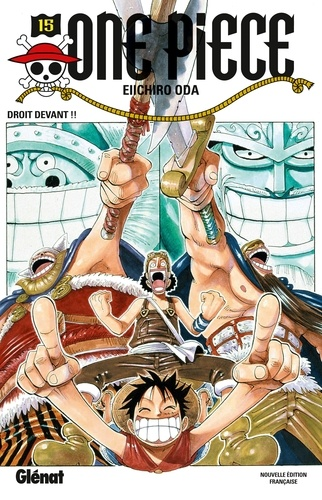 One Piece Tome 15 : Droit devant !!