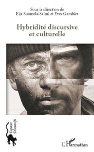 Eija Suomela-Salmi et Yves Gambier - Hybridité discursive et culturelle.