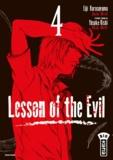 Eiji Karasuyama et Yûsuke Kishi - Lesson of the Evil Tome 4 : .