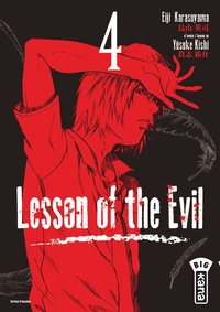 Eiji Karasuyama et Yûsuke Kishi - Lesson of the Evil Tome 4 : .