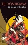 Eiji Yoshikawa - La pierre et le sabre Tome 1 : .