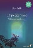 Eileen Caddy - La petite voix - Méditations quotidiennes.