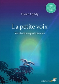 Eileen Caddy - La petite voix.