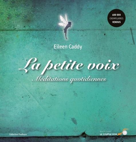 La Petite Voix Eileen Caddy