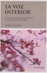 Eileen Caddy - La voz interior.