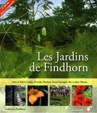 Eileen Caddy et Peter Caddy - Les Jardins de Findhorn.