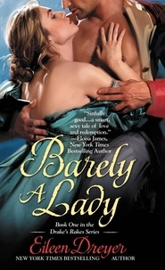 Eileen Dreyer - Barely a Lady.