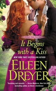 Eileen Dreyer - It Begins with a Kiss.