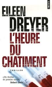 Eileen Dreyer - L'Heure du châtiment.