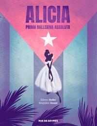 Eileen Hofer et Mayalen Goust - Alicia - Prima ballerina assoluta.
