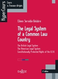 The Legal System of a Common Law Country- The British Legal System - The American Legal System - Constitutionally Protected Rights of the U.S.A. - Eileen Servidio-Delabre |