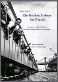 Ein bisschen Heimat im Gepäck - Literarische Nahaufnahmen deutscher Auswanderer in Australien.
