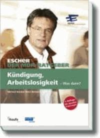 Ein Fall für Escher - Kündigung, Arbeitslosigkeit - Was dann?.