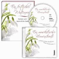 Ein festlicher Wintergruß - Ein musikalischer Blumenstrauß, Heitere und besinnliche Gedanken.