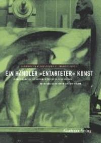 """Ein Händler """"entarteter"""" Kunst - Bernhard A. Böhmer und sein Nachlass im Kulturhistorischen Museum Rostock."""