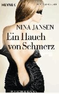 Ein Hauch von Schmerz - Erotischer Roman.